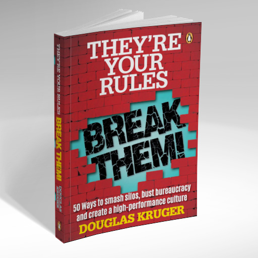 Douglas Kruger - They're Your Rules - Break Them!